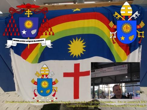 Przedstawienia ruchome (Meuble héraldique) Bergoglio i Franciszka na tle flagi Pernambuco.  Foto in Greenwich 2013 Collage & Entdeckungskiste von Stefan Kosiewski